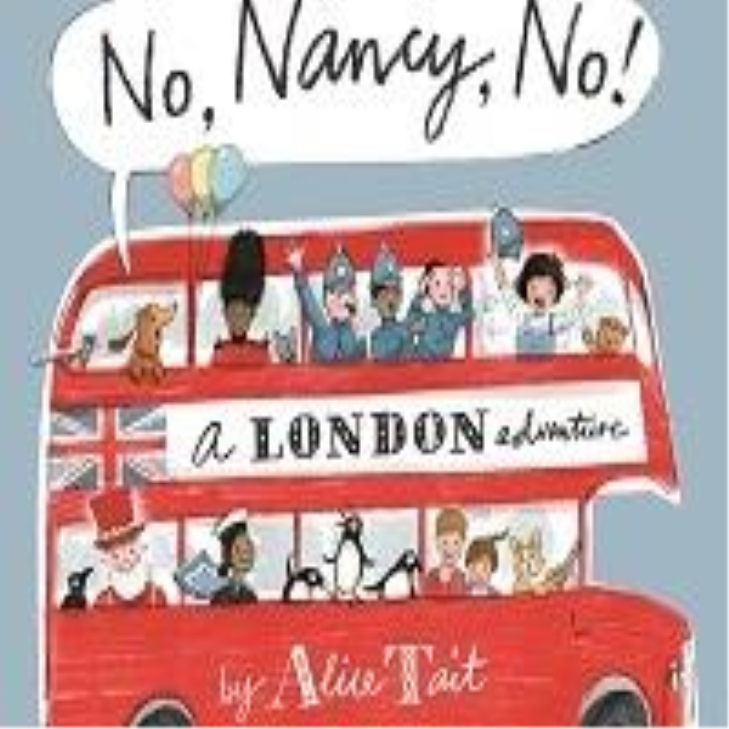 Alice Tait: No, Nancy, No!