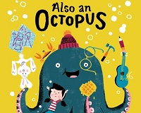 Also An Octopus: Building a Story