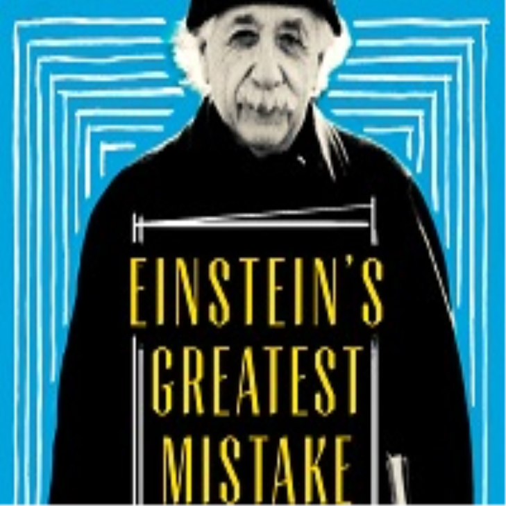 David Bodanis: Einstein's Greatest Mistake